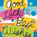 Best Wishes / Good Luck