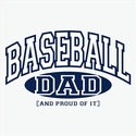 Baseball Dad, Proud Of It Design T-Shirt - in 22 Shirt Colors