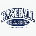 Baseball Grandpa, Proud Of It Design T-Shirt - in 22 Shirt Colors