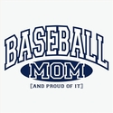 Baseball Mom, Proud Of It Design T-Shirt - in 22 Shirt Colors