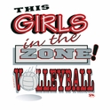 Girls in the Zone! Design Long Sleeve Volleyball Shirt - in 18 Shirt Colors