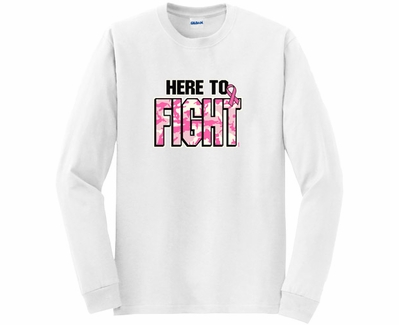 Here To Fight Cancer Awareness Long Sleeve Shirt - in 20 Shirt Colors