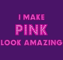 I Make Pink Look Amazing Glitter T-Shirt - in 27 Shirt Colors
