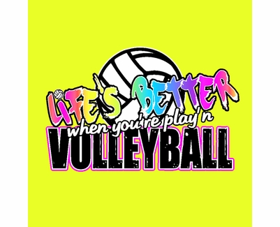 Life's Better Play'n Volleyball Design Neon Yellow T-Shirt
