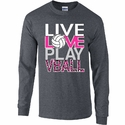 LIVE LOVE PLAY VBALL Design Long Sleeve Dark Grey Volleyball Shirt
