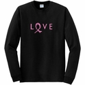 Love & Pink Ribbon Awareness Long Sleeve Shirt - in 20 Shirt Colors