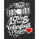 This Mom Loves Her Volleyball Player Grey Heather Short Sleeve