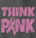 Pink Ribbon Awareness Think Pink T-Shirt - in 22 Shirt Colors