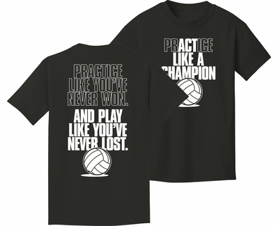 Act Like A Champion Design Black Volleyball T-Shirt