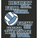 Respect All Fear None Design Black Volleyball T-Shirt