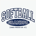 Softball Grandpa, Proud Of It Design T-Shirt - in 27 Shirt Colors