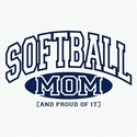 Softball Mom, Proud Of It Design T-Shirt - in 27 Shirt Colors