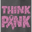 Think Pink Awareness Pink Ribbon T-Shirt - in 22 Shirt Colors