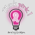Think Pink Light Bulb Awareness T-Shirt - in 27 Shirt Colors