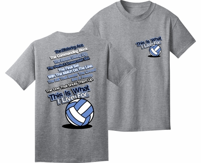 This Is What I Live For Design Grey Volleyball T-Shirt