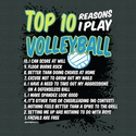 Top 10 Reasons To Play Volleyball Design Dark Grey T-Shirt