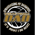 Volleyball Dad T-Shirt - Embarrassing My Daughter Black Short Sleeve