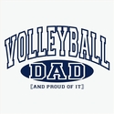 Volleyball Dad, Proud Of It Design T-Shirt - in 22 Shirt Colors
