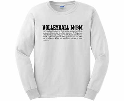 Volleyball Mom Dictionary Definition Long Sleeve Shirt - in 20 Shirt Colors