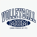 Volleyball Mom, Proud Of It Design T-Shirt - in 22 Shirt Colors