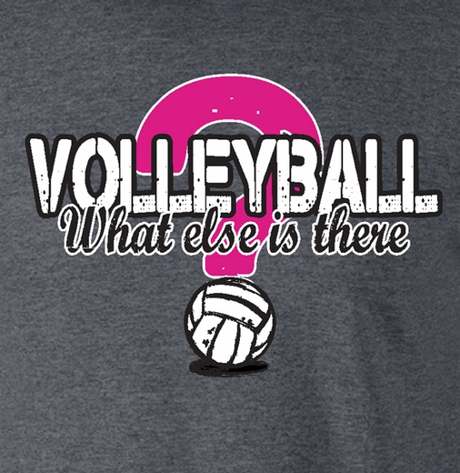 What Else Is There? Volleyball Design Dark Grey T-Shirt