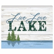 "Wood Plaque Lakeside  ""Live Love LAKE"""