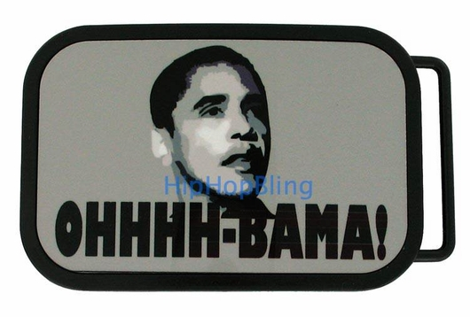 Ohhhh-Bama! Barack Obama Buckle