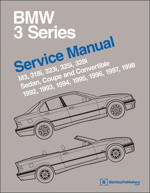 bmw 3 series e36 service manual 1992 1998 xxxb398 rh autobarn net BMW E36 Wallpaper 1994 BMW E36