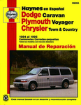 Dodge Caravan, Plymouth Voyager, Chrysler Town and Country Camionetas Cerradas-pequeñas Haynes Manual de Reparación (1984-1995)