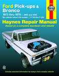 Ford Pick-ups and Bronco Haynes Repair Manual (1973-1979)