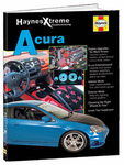 Haynes Xtreme Acura Customizing Book