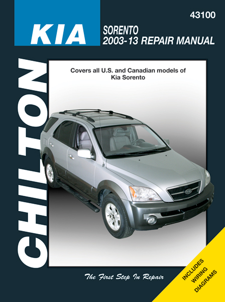 Kia Sorento Chilton Repair Manual  2003-2013
