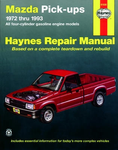 Mazda Pick-ups Haynes Repair Manual (1972-1993)