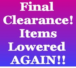 "Just Reduced Again!!  Clearance Prices SLASHED MORE! <br><font size=""1"" color=""red""> (Last updated 03/01/10)</font>"