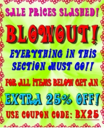 "LIMITED TIME ONLY!  -  ""BX25""   -  Coupon Expiration Extended! Thru Thursday January 31st, 2013"