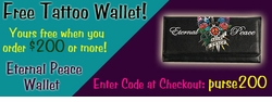 SOLD OUT! Free Tattoo Wallet with Purchase of $200 or More!