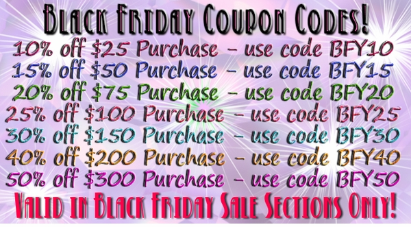 Click HERE to View Black Friday SALE SECTIONS!