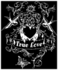 True Love in White Plus Size & Supersize T-Shirts S M L XL 2x 3x 4x 5x 6x 7x 8x (Darks Only)