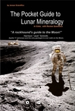 Pocket Guide to Lunar Mineralogy Classic Edition