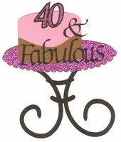 40 and Fabulous Laser Die Cut