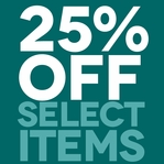 25% off Select Items!