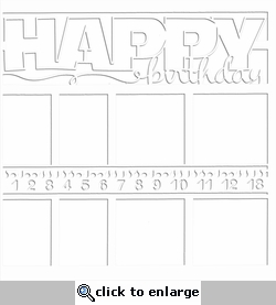And Many More: Happy Birthday 12 x 12 Overlay Laser Die Cut