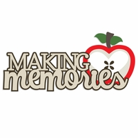 Apple Pie: Making Memories Laser Die Cut