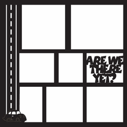 Are We There Yet? 12 x 12 Overlay Laser Die Cut