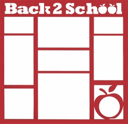 2SYT Back to School 12 x 12 Overlay Laser Die Cut