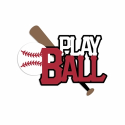 Baseball: Play Ball Laser Die Cut