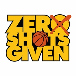 2SYT Basketball: Zero Shots Given Laser Die Cut