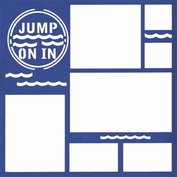 1SYT Beach and Swimming: Jump On In 12x12 Overlay Laser Die Cut