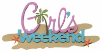 Beach:Girl's Weekend Laser Die Cut
