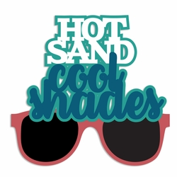 Beach Time: Hot Sand Cool Shades Laser Die Cut